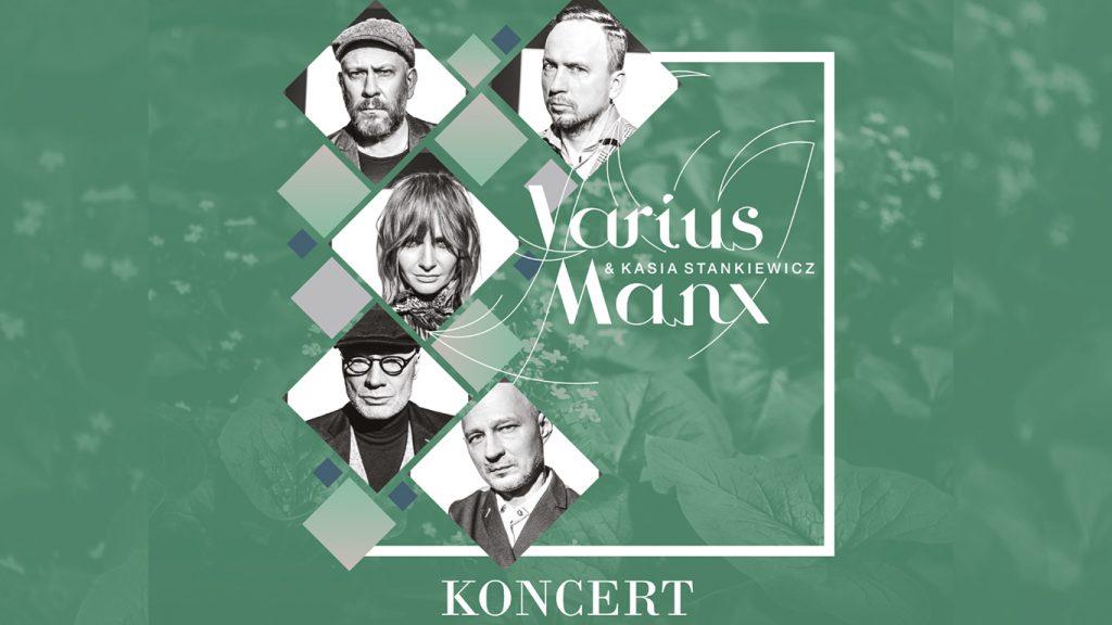 Koncert Varius Manx & Kasia Stankiewicz