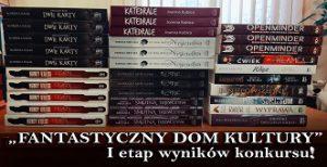 """""""Fantastyczny Dom Kultury"""" – pierwszy etap wyników konkursu!"""