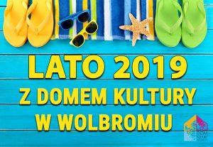 Lato z Domem Kultury (sierpień)