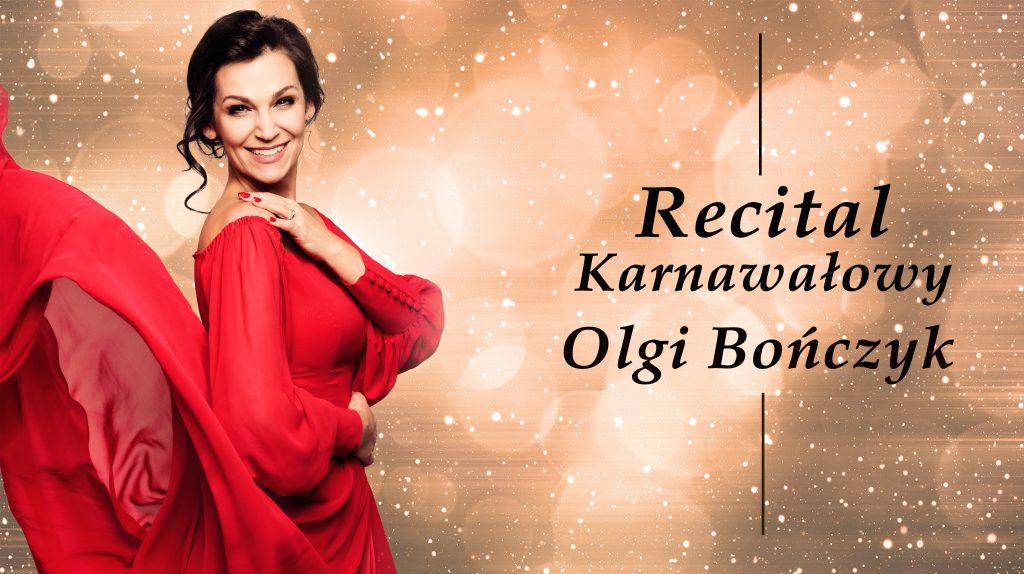 Recital Karnawałowy Olgi Bończyk