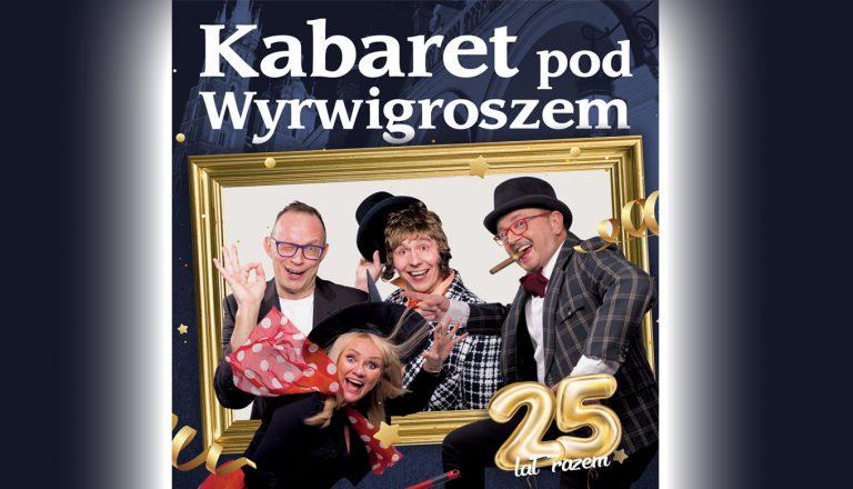 Kabaret Pod Wyrwigroszem w programie jubileuszowym.