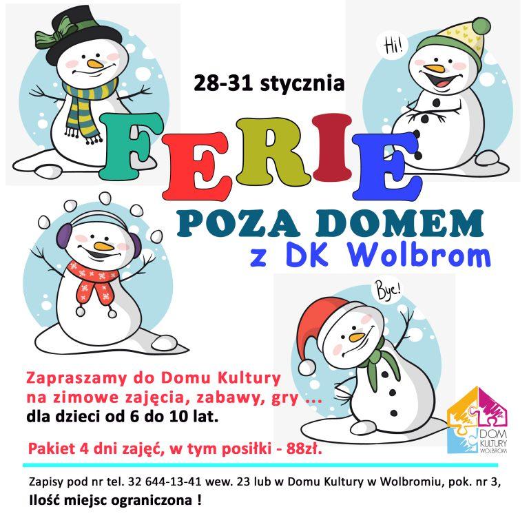 """""""Ferie poza domem z DK Wolbrom"""""""