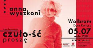 Ania Wyszkoni z zespołem koncert online