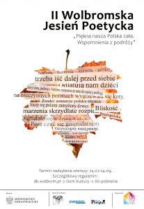 """II Wolbromska Jesień Poetycka pod hasłem """"Piękna nasza Polska cała. Wspomnienia z podróży"""""""