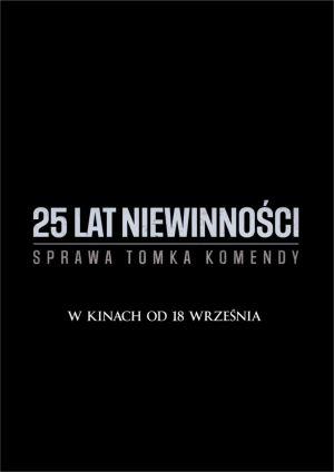 25 LAT NIEWINNOŚCI. SPRAWA TOMKA KOMENDY 2D PL
