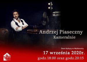 Koncert Andrzej Piaseczny kameralnie już w najbliższy czwartek 17 września!!!