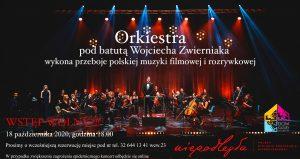 Muzyka filmowa w wykonaniu orkiestry pod batutą Wojciecha Zwierniaka