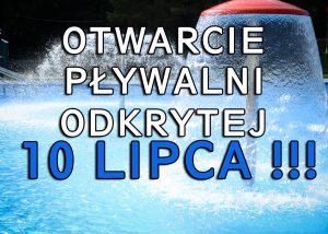 10 LIPCA – Otwarcia pływalni odkrytej