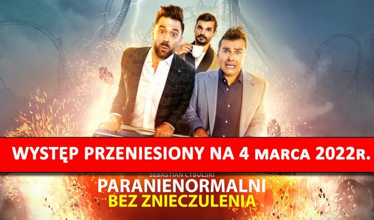 Kabaret Paranienormalni – występ przesunięty na inny termin